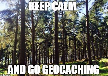 Keep calm & go geocaching