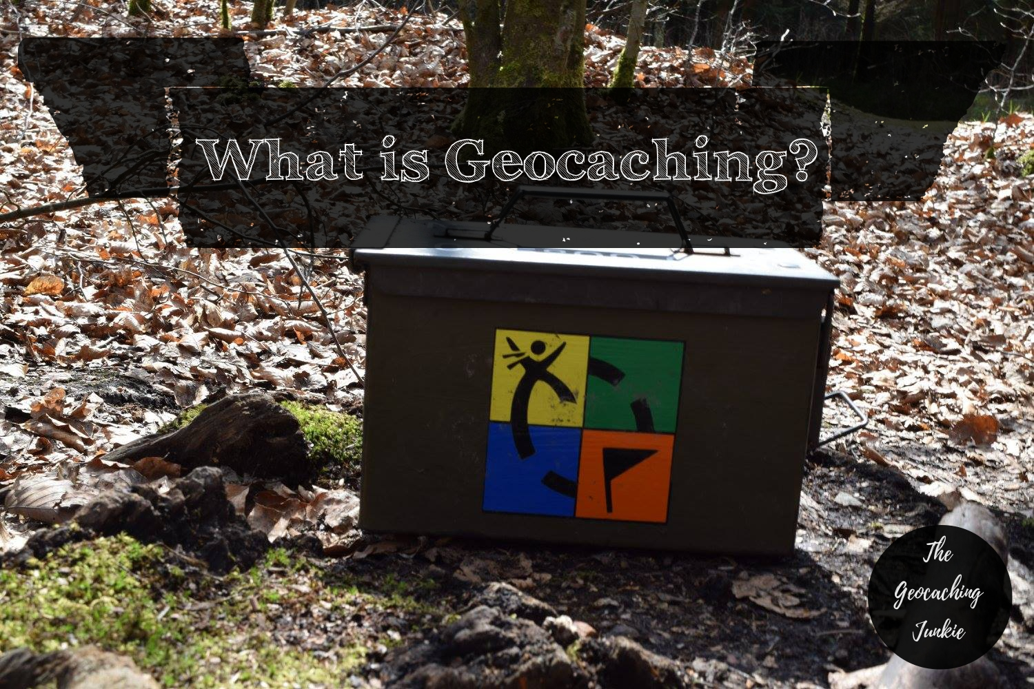 What Is Geocaching The Geocaching Junkie The Geocaching Junkie