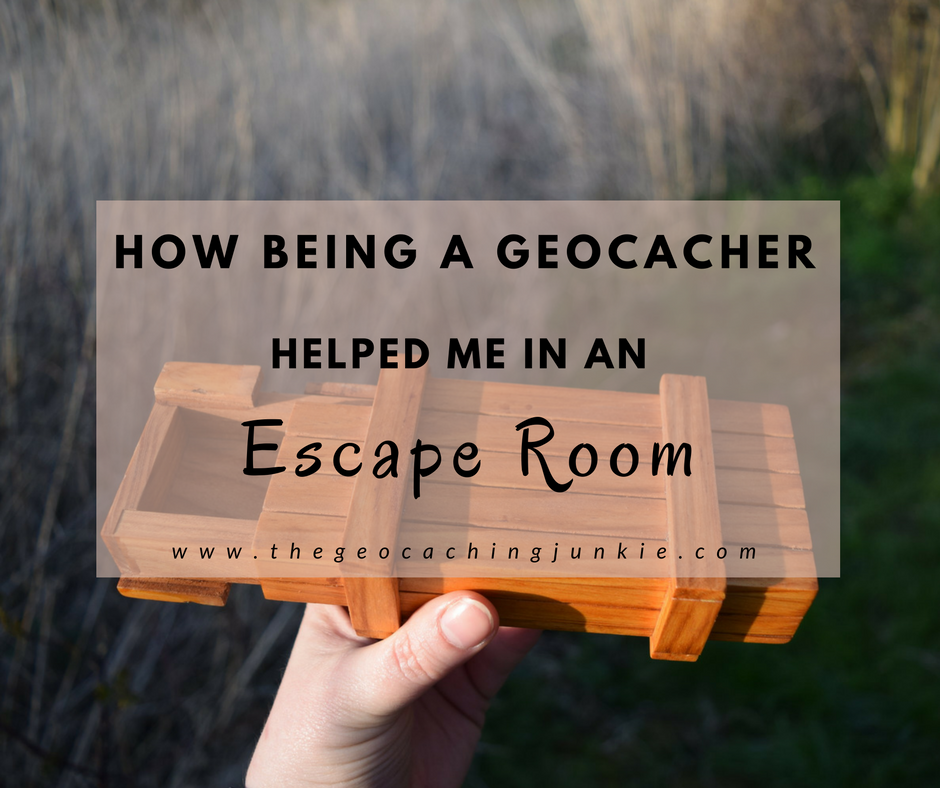 How Being a Geocacher Helped Me in an Escape Room